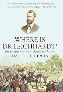 Where is Dr. Leichhardt - The Greatest Mystery in Australian History